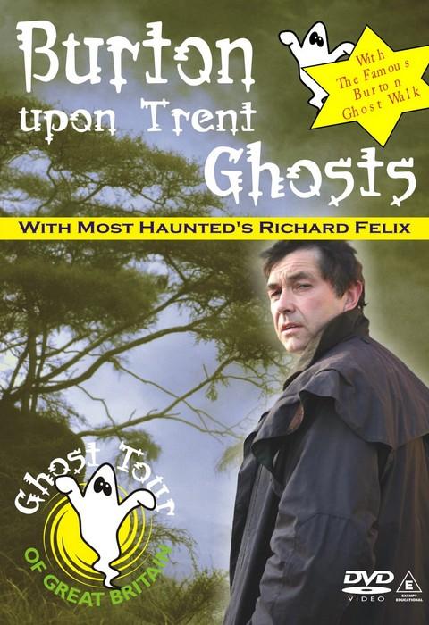 Burton upon Trent Ghosts DVD by Richard Felix