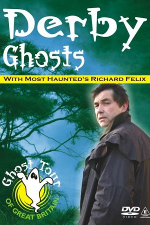 DERBY GHOSTS DVD - Richard Felix