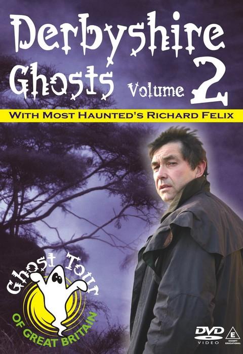 DERBYSHIRE GHOSTS 2 -Richard Felix