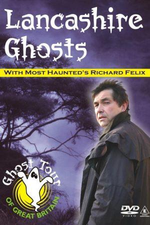 Lancashire Ghosts DVD