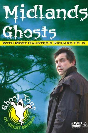 Midlands Ghosts DVD - Richard Felix