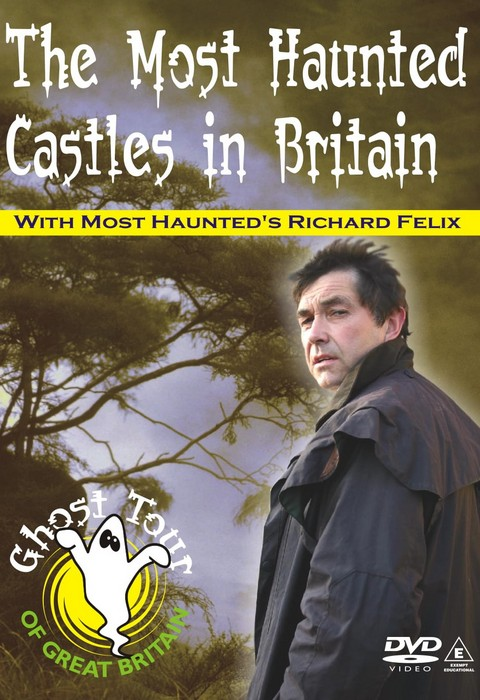 MOST HAUNTED CASTLES in Britain