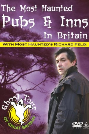 Most Haunted Pubs and Inns in Britain