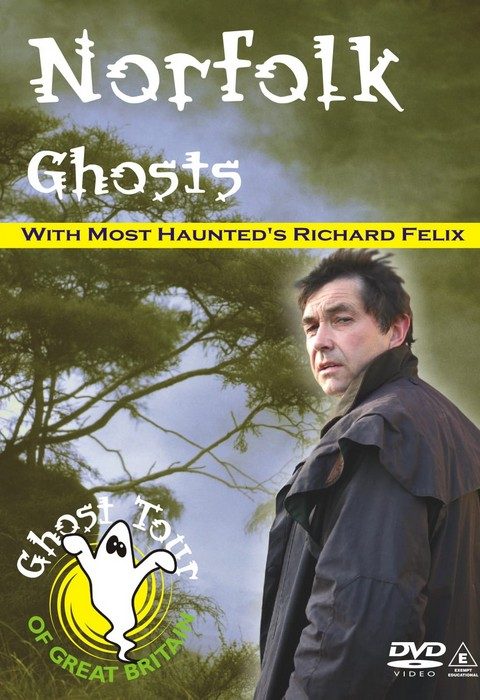 NORFOLK GHOSTS Dvd - Richard Felix