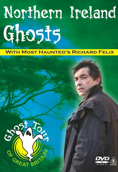 NORTHERN IRELAND GHOSTS Richard Felix