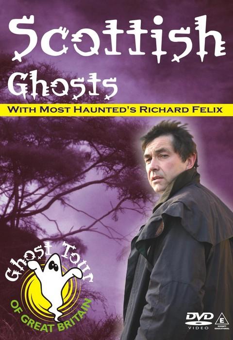 SCOTTISH GHOSTS DVD Richard Felix