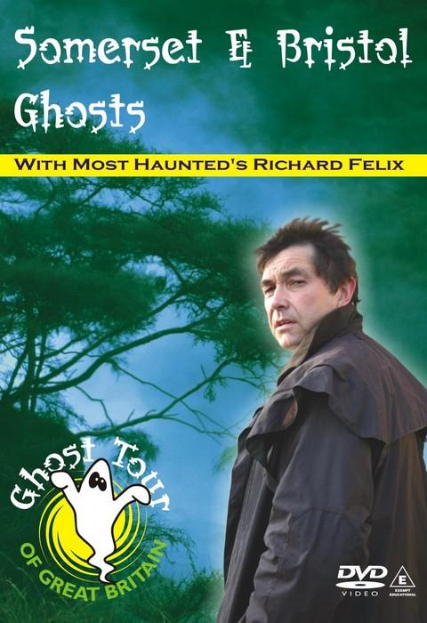Somerset and Bristol Ghosts DVD - Richard Felix