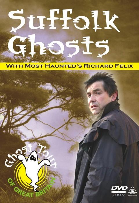 Suffolk Ghosts DVD - Richard Felix