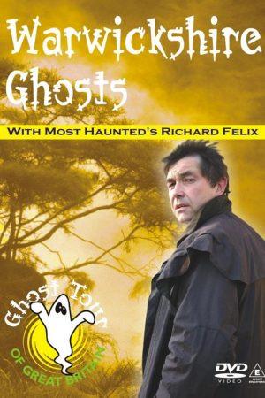 Warwickshire Ghosts DVD - Richard Felix