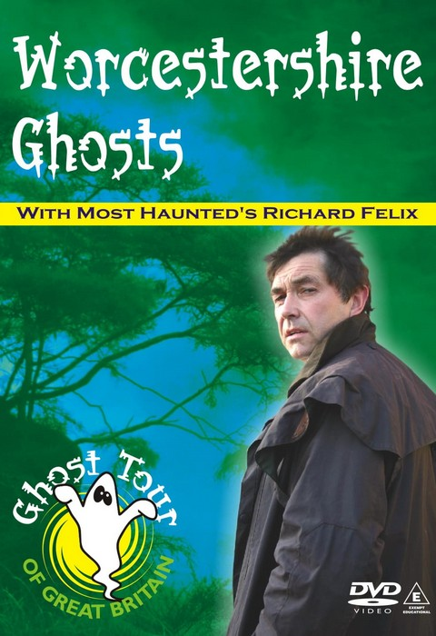 Worcestershire Ghosts DVD Richard Felix