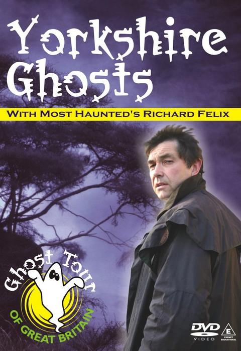 Yorkshire Ghosts DVD - Richard Felix