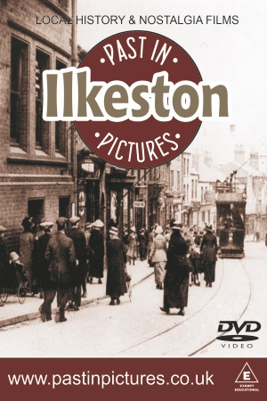 Ilkeston-past-in-pictures-dvd-video