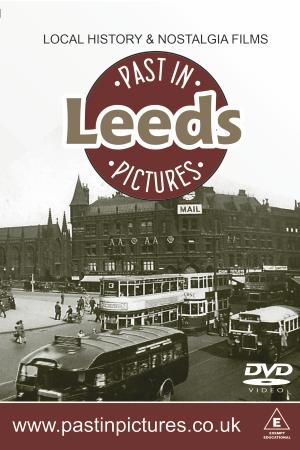 Leeds-past-in-pictures-dvd-video
