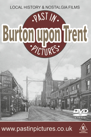burton-upon-trent-past-in-pictures-dvd-video-local-history